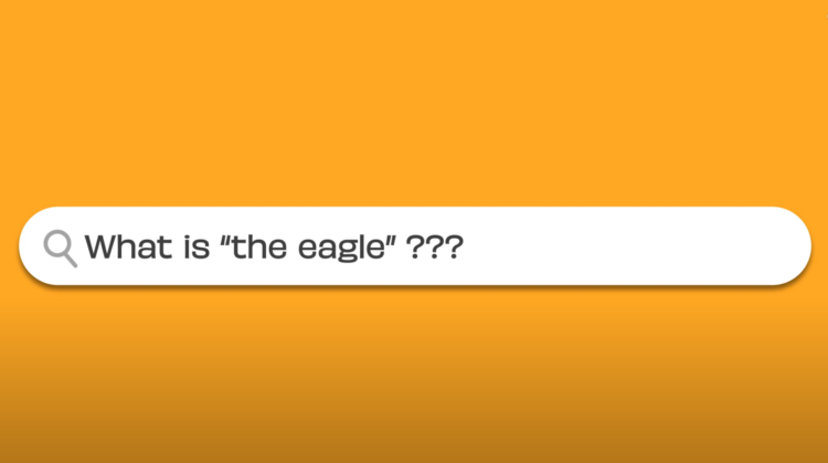 Mock up of a search engine input with 'What is the eagle?'